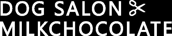 DOG SALON MILKCHOCOLATE